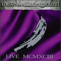 Live MCMXCIII - The Velvet Underground