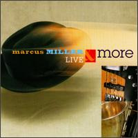 Live & More - Marcus Miller