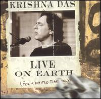 Live on Earth...For a Limited Time Only - Krishna Das