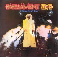 Live: P Funk Earth Tour - Parliament