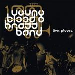 Live. Places. - Youngblood Brass Band