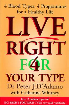 Live Right for Your Type - D'Adamo, Peter