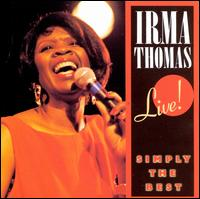 Live! Simply the Best - Irma Thomas