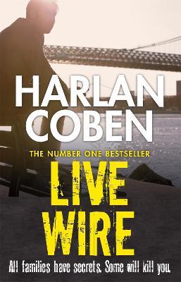 Live Wire - Coben, Harlan
