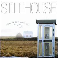 Lives on the Same Arc - Stillhouse