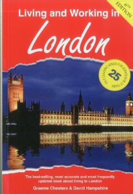 Living and Working in London: A Survival Handbook - Chesters, Graeme, and Hampshire, David