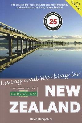 Living and Working in New Zealand: A Survival Handbook - Hampshire, David
