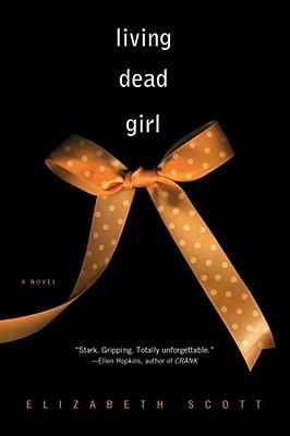 Living Dead Girl - Scott, Elizabeth