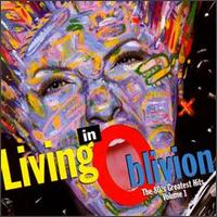Living in Oblivion: The 80's Greatest Hits, Vol. 1 - Various Artists