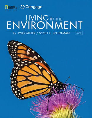 Living in the Environment - Miller, G., and Spoolman, Scott