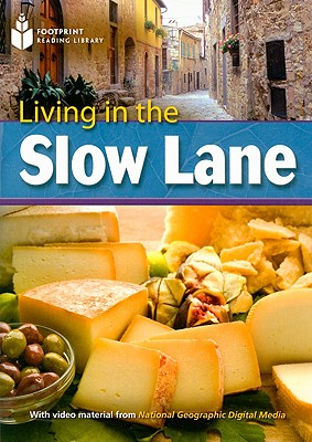Living in the Slow Lane - Waring, Rob