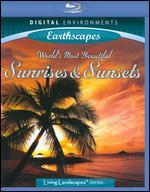 Living Landscapes: Earthscapes - World's Most Beautiful Sunrises & Sunsets