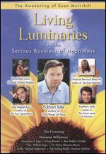 Living Luminaries (on The Serious Business of Happiness)