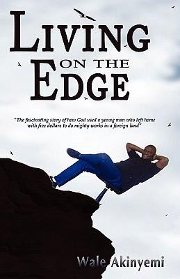 Living on the Edge - Akinyemi, Wale