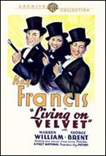 Living on Velvet - Frank Borzage