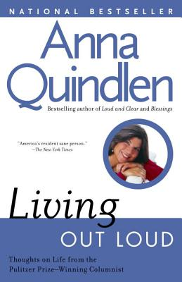 Living Out Loud - Quindlen, Anna