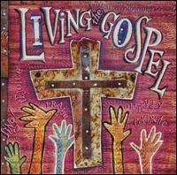 Living the Gospel: Gospel Legends - Various Artists