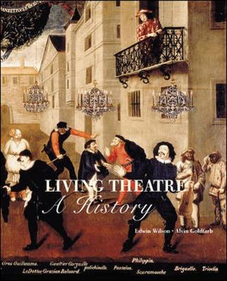 Living Theatre: A History - Goldfarb, Alvin, Mr., and Wilson, Edwin