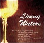 Living Water: A Gospel Music Sampler