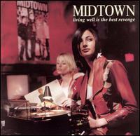 Living Well Is the Best Revenge - Midtown