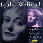 Ljuba Welitsch Songs and Lieder: Broadcasts 1947-49