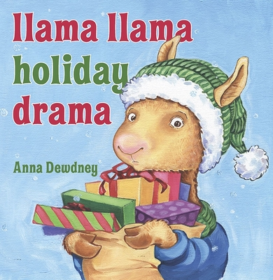 Llama Llama Holiday Drama - Dewdney, Anna