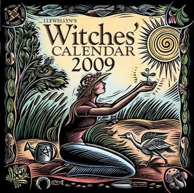 Llewellyn's 2009 Witches' Calendar - Llewellyn