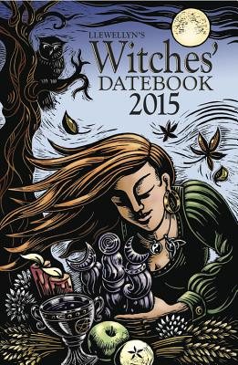 Llewellyns 2015 Witches Datebook - Llewellyn, and Edwards, Kathleen (Illustrator)