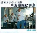Lo Mejor De La Salsa De Los Hermanos Colón: Compilación