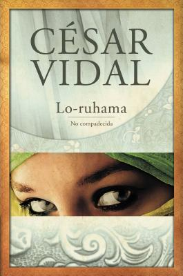 Lo-Ruhama: No Compadecida - Vidal, Cesar