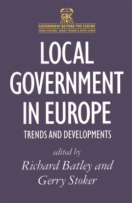 Local Government in Europe: Trends And Developments - Johnston, Joyce, and Stoker, Gerry