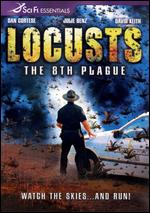 Locusts: The 8th Plague - Ian Gilmour