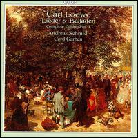 Loewe: Lieder & Balladen Vol. 1 - Andreas Schmidt (baritone); Cord Garben (piano)