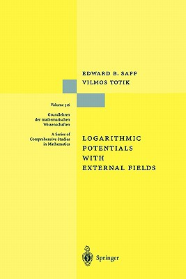 Logarithmic Potentials with External Fields - Saff, Edward B., and Totik, Vilmos