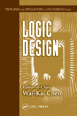 Logic Design - Chen, Wai-Kai (Editor)