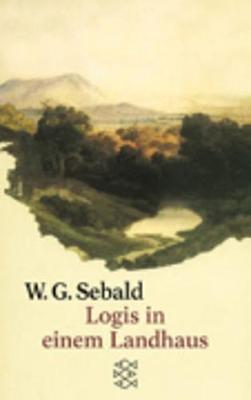 Logis In Einem Landhaus - Sebald, Winfried Georg