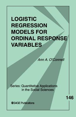Logistic Regression Models for Ordinal Response Variables - O'Connell, Ann Aileen