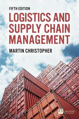 Logistics & Supply Chain Management - Christopher, Martin