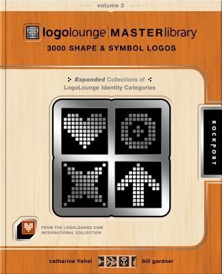 Logolounge Master Library, Volume 3: 3,000 Shapes and Symbols Logos - Fishel, Catharine, and Gardner, Bill