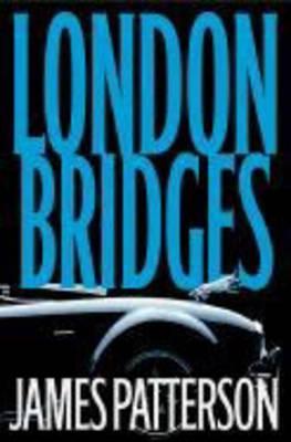 London Bridges - Patterson, James