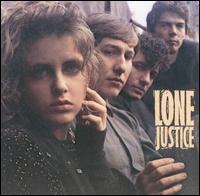 Lone Justice - Lone Justice