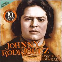 Lone Star Desperado - Johnny Rodriguez