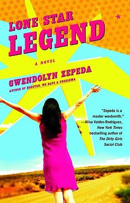 Lone Star Legend - Zepeda, Gwendolyn