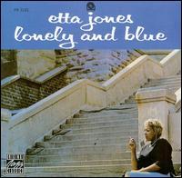 Lonely and Blue - Etta Jones