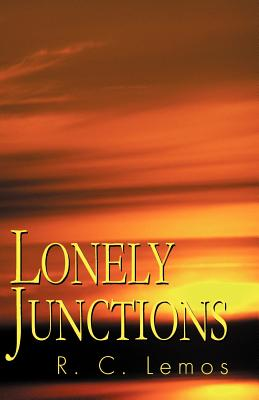 Lonely Junctions - Lemos, R C
