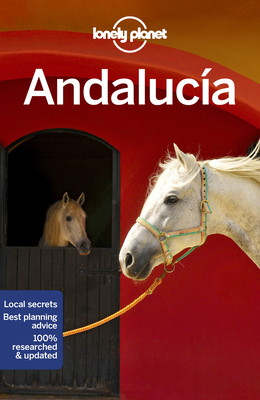 Lonely Planet Andalucia - Lonely Planet, and Noble, Isabella, and Clark, Gregor