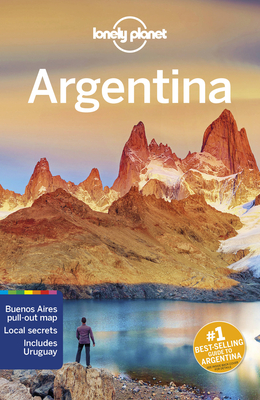 Lonely Planet Argentina - Lonely Planet, and Albiston, Isabel, and Clark, Gregor