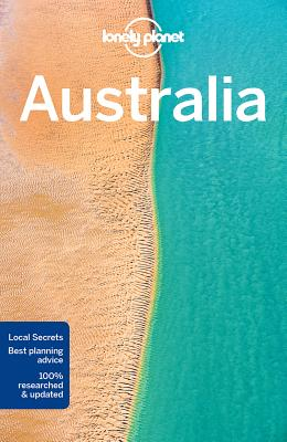 Lonely Planet Australia - Lonely Planet, and Atkinson, Brett, and Armstrong, Kate