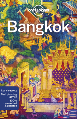 Lonely Planet Bangkok - Lonely Planet, and Bush, Austin, and Bewer, Tim