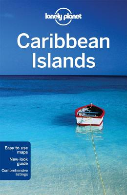 Lonely Planet Caribbean Islands - Lonely Planet, and Berkmoes, Ryan ver, and Grosberg, Michael